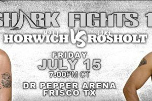 Shark Fights 17: Horwich vs. Rosholt II Results