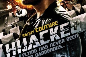 Watch this Exclusive clip from HIJACKED Starring Randy Couture