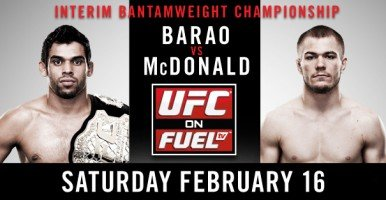 UFC ON FUEL TV 7: Barao vs. McDonald Bold Predictions