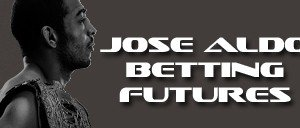 MMA Betting Futures: Jose Aldo