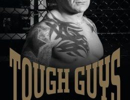 Tough Guys sheds a new light on them Tough Guys