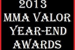 The 2013 MMA Valor Year-End Awards